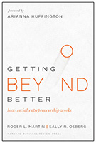 Cover of Roger L. Martin and Sally R. Osberg's Getting Beyond Better.